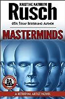 Masterminds: A Retrieval Artist Novel
