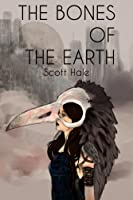 The Bones of the Earth (The Bones of the Earth #1)