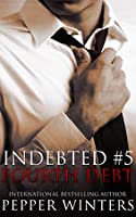 Fourth Debt (Indebted, #5)