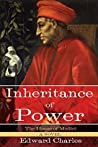 The House of Medici: Inheritance of Power: A Novel