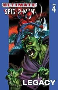 Ultimate Spider-Man, Volume 4: Legacy