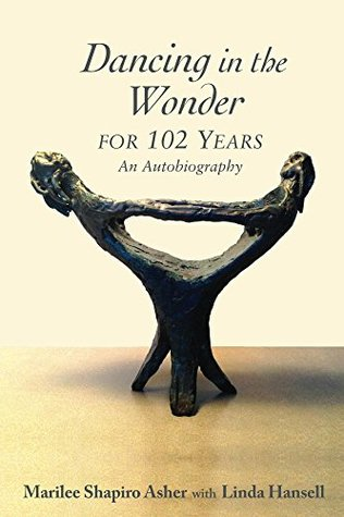 Dancing in the Wonder For 102 Years