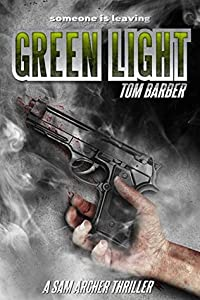 Green Light (Sam Archer, #7)