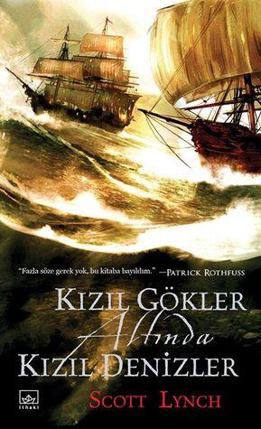 Kızıl Gökler Altında Kızıl Denizler (Centilmen Piç, #2)