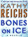 Bones on Ice (Temperance Brennan, #17.5)