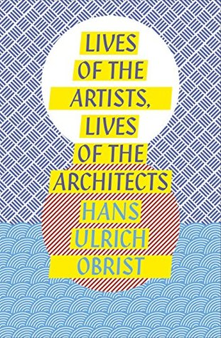 Lives of the Artists, Lives of the Architects (Penguin Design)
