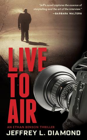 Live to Air (Ethan Benson)