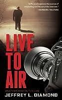 Live to Air: An Ethan Benson Thriller