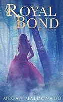 Royal Bond (Royal, # 1)