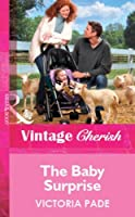 The Baby Surprise (Mills & Boon Vintage Cherish) (Silhouette Special Edition)