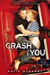 Crash into you - Szívkarambol by Katie McGarry