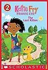 Katie Fry, Private Eye #1: The Lost Kitten (katie fry, #1)