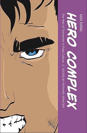 [ Reading ] ➶ Radix Journal Volume III. Hero Complex  Author Richard  Spencer – Vejega.info