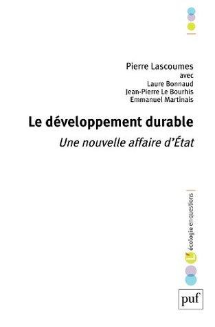 Le développement durable: Une nouvelle affaire d'État (L'Écologie en questions)
