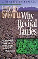 Why Revival Tarries: A Classic on Revival