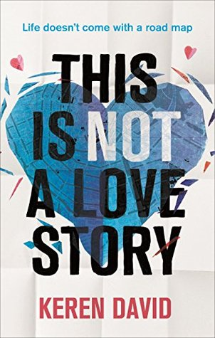 This Is Not a Love Story by Keren David