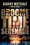 Broometime Serenade (The Oz-Files #1)