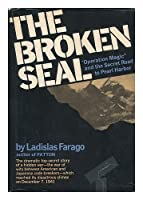 The Broken Seal: The Story of Operation Magic and the Pearl Harbor Disaster.