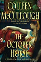 The October Horse (Masters of Rome, #6)