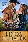Cora Captures a Cowboy (Brides with Grit #4)