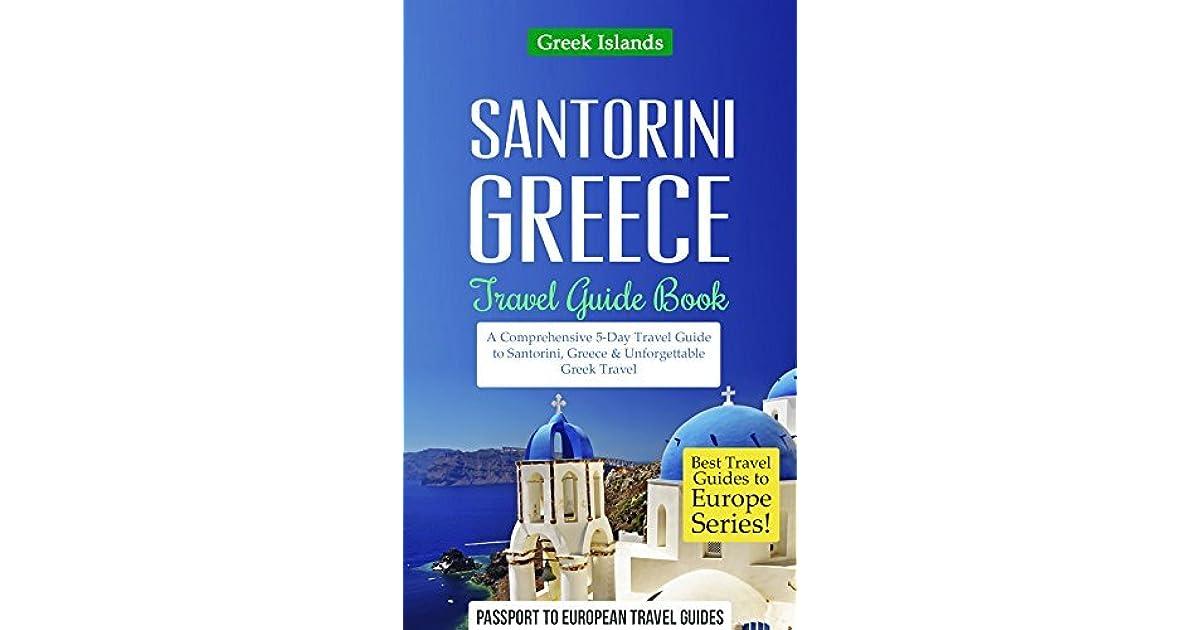 Greece: Santorini, Greece: Travel Guide Book-A