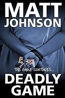 Deadly Game (Robert Finlay, #2)