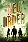 The New Order (The Young World, #2)