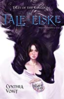 Tale of Elske (Tales of the Kingdom Book 4)