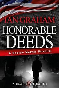 Honorable Deeds: A Declan McIver Novella (A Black Shuck Thriller)