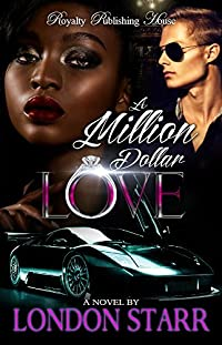 A Million Dollar Love (A Million Dollar Love Story, #1)