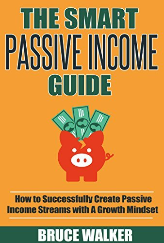 Passive-Income-The-Smart-Passive-Income-Guide-How-to-Successfully-Create-Passive-Income-Streams-With-A-Growth-Mindset