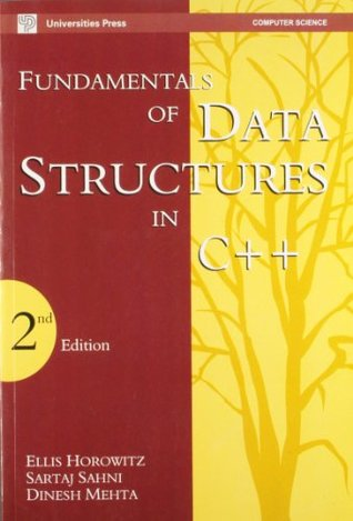 Fundamentals of Data Structures in C++ by Ellis Horowitz