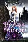 Broken Mirror (Tales of the Black Court, #3)