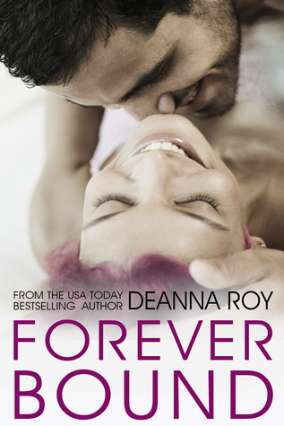 Forever Bound (The Forever Series, #4) by Deanna Roy