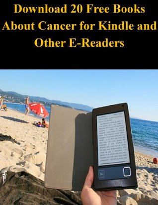 Download 20 Free Books About Cancer for Kindle and Other E-Readers