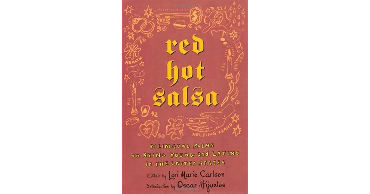 Red Hot Salsa Bilingual Poems On Being Young And Latino In The