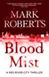 Blood Mist (DCI Eve Clay, #1)