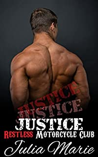 Justice (Restless Motorcycle Club Romance)