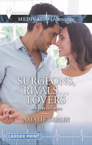 Surgeons, Rivals... Lovers (New York City Docs, #2)