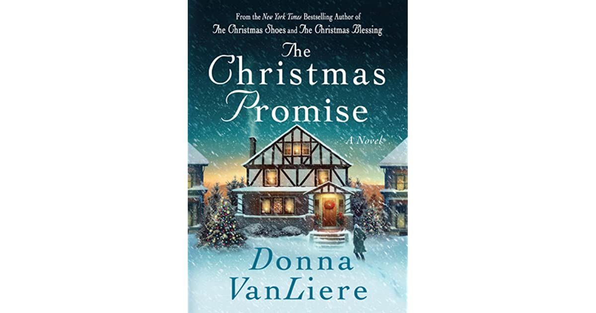 The Christmas Promise Book.The Christmas Promise Christmas Hope 4 By Donna Vanliere