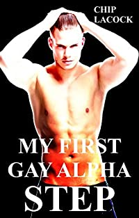 My First Gay Alpha Step