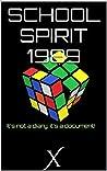 School Spirit 1989 by X