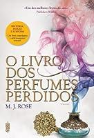 O Livro dos Perfumes Perdidos (Reincarnationist #4)