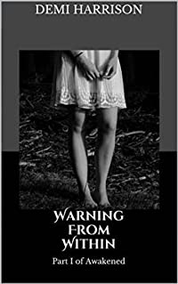 Warning From Within (Awakened, #1)