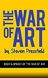 The War Of Art: Steven Pressfield: Book Summary of The War of Art