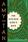 The Kitchen God's Wife by Amy Tan