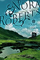 Valley of Silence: Circle Trilogy #3 by Nora Roberts 2006, Audio CD, Unabridged