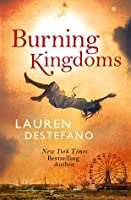 Burning Kingdoms (The Internment Chronicles #2)