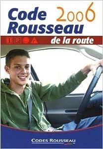 Code Rousseau de la route 2006