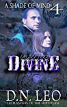 Imperfect Divine (A Shade of Mind #4)